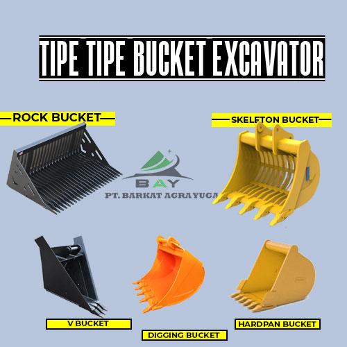 tipe-tipe bucket excavator